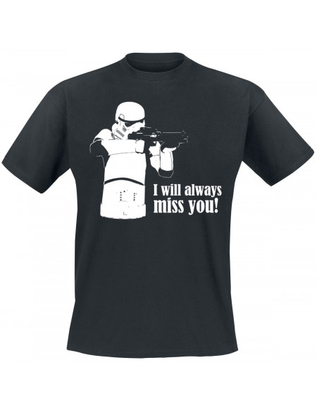 Original Stormtrooper I Will Always Miss You! T-shirt noir