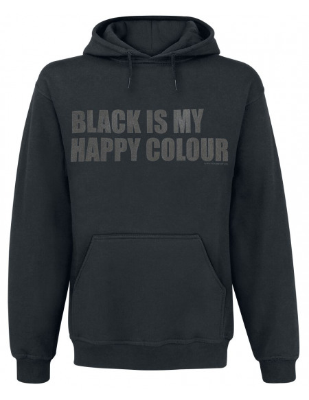 Black Is My Happy Colour Sweat à capuche noir