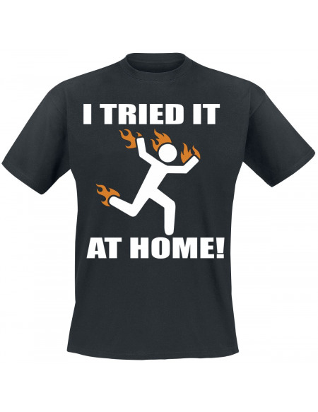 I Tried It At Home T-shirt noir